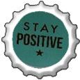 Stay Positive bottlecap by katamariluv