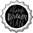 Think, Dream, Plan bottlecap by katamariluv