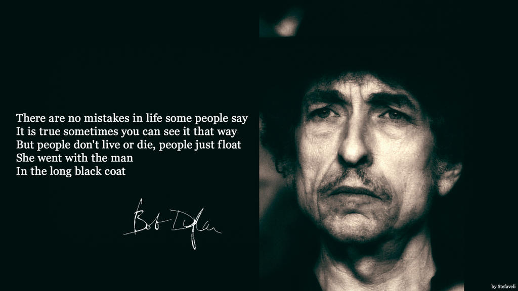 Pictures Of Bob Dylan Quote Wallpaper Kidskunstinfo