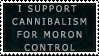 Cannibalism for moron control by Boarfeathers