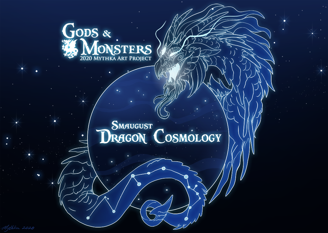 Smaugust ~ Dragon Cosmology (PENDING)
