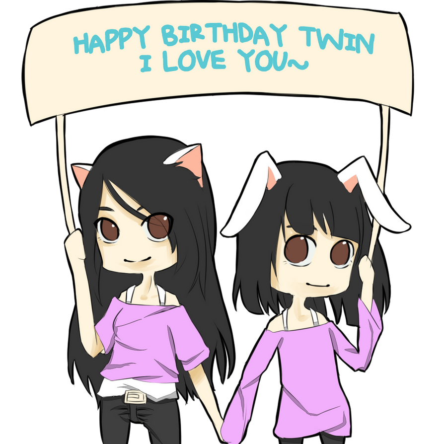 HAPPY BIRTHDAY TWIN! By AyunetheTuzi On DeviantArt