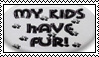 My Kids Have Fur stamp by drumgirl