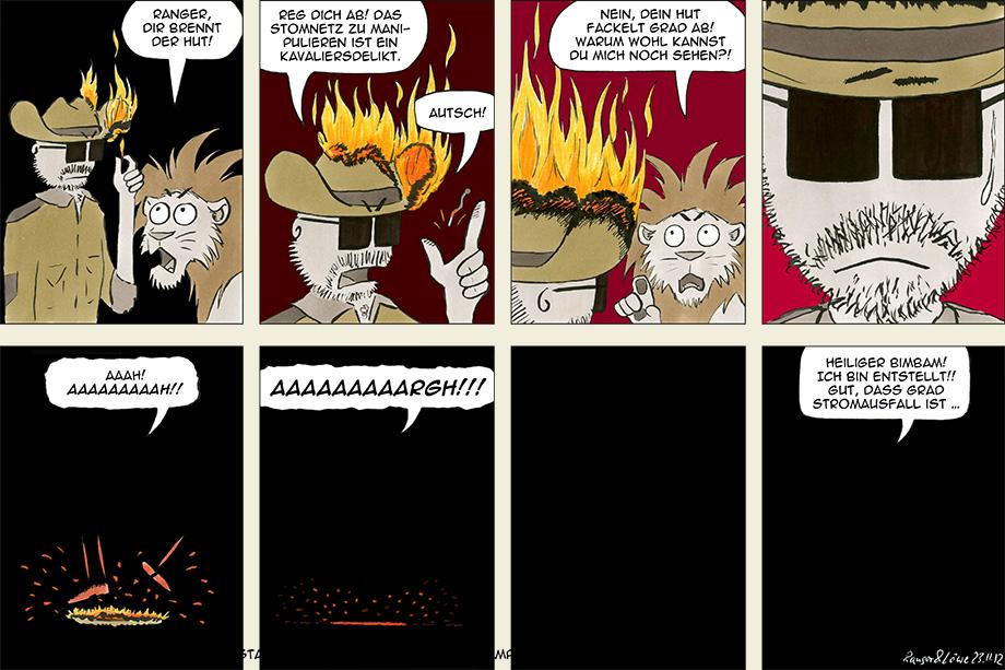 Dir brennt der Hut!