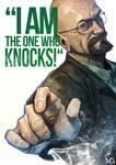 I am the one who knocks!