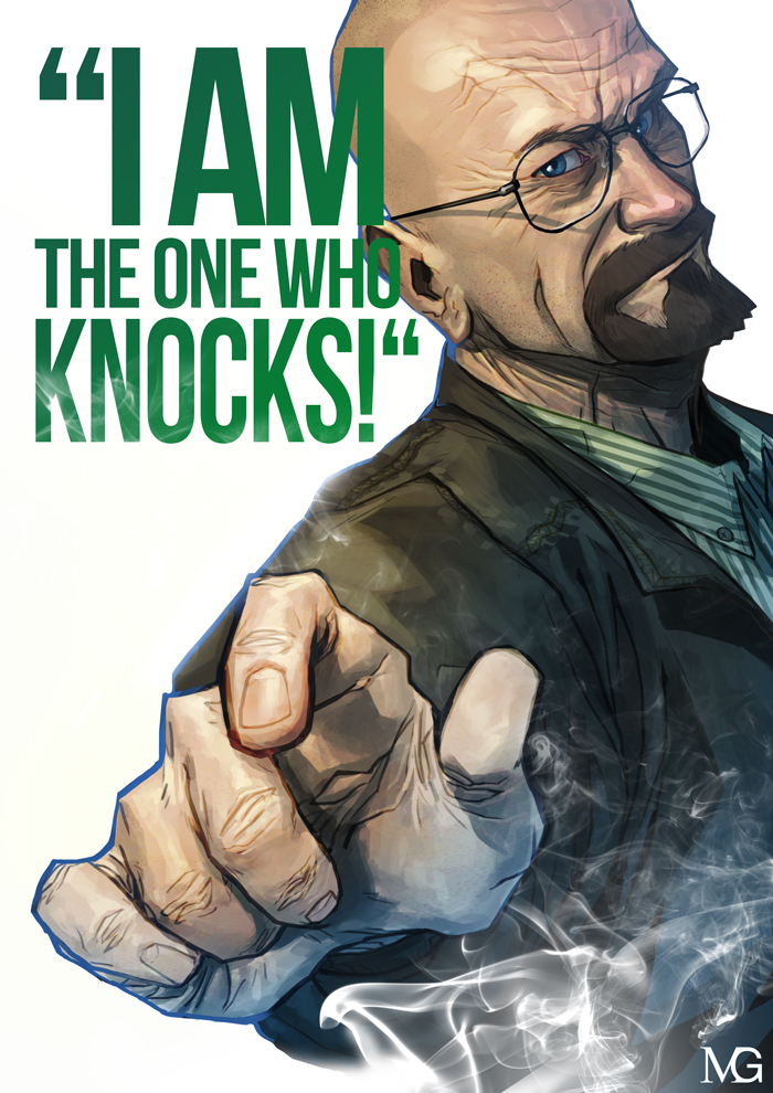I am the one who knocks! by MaxGrecke