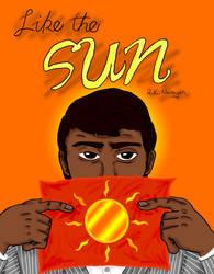 Like the Sun by NinjaUrochi