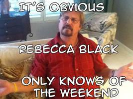 It's Obvious Rebecca Black