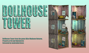 Dollhouse Tower, release by tombraider4ever