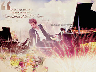 Someone like you..Robert Pattinson