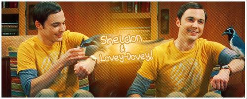 Sheldon and Lovey Dovey Signature