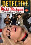 Miss Masque Captured!