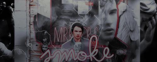 Smoke + Mirrors Signature by broken-halves
