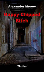 Happy Chipped Bitch - Book Cover by Alexandermerow