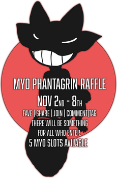 MYO Phantagrin Raffle CLOSED!!!!