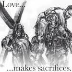 Love Makes Sacrifices