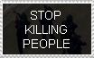 Killing people is wrong!