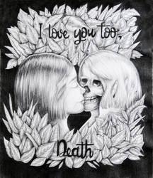 I Love you too, Death