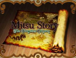 Mitsu Story: The Forgotten Odyssey project by ResrirDark00