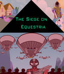 The Siege on Equestria Poster