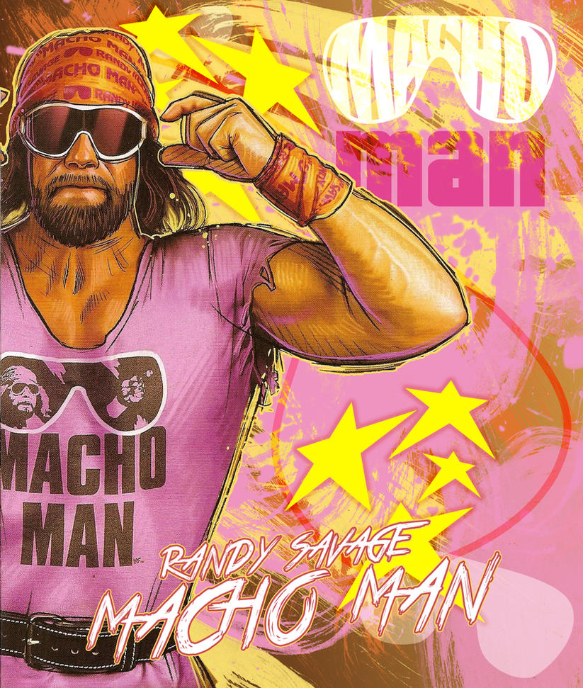Macho Man By Stetsontalon