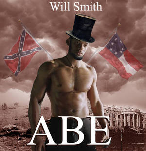 Will Smith is Abraham Lincoln