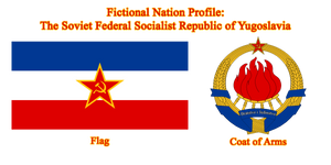 Fictional Nation Profile of the Yugoslav SFSR