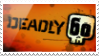 Deadly 60 Stamp by Curious-Crestie