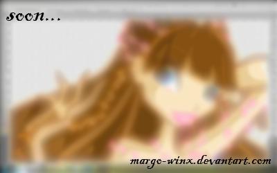 Soon.... by MaRgO-WinX