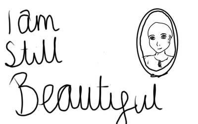 I am STILL beautiful