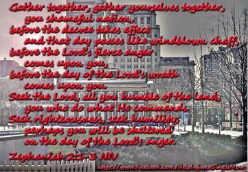 Zephaniah 2:1-3 by neice1176