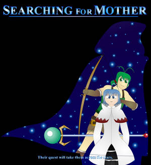 Searching for Mother