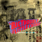 Big Trouble In Little China OST Cover I by Spriggangirl