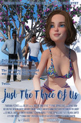 Just The Three Of Us Movie Poster by Tiberius47