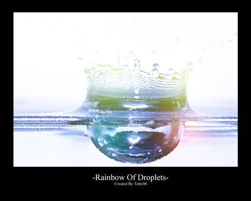 Rainbow Of Droplets