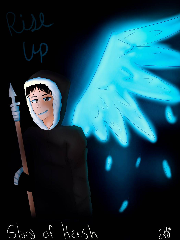 Rise Up  by LightNinja308