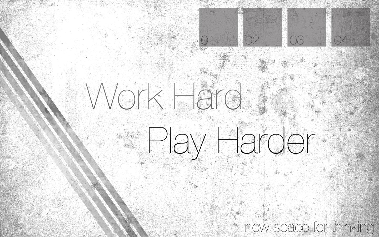 http://fc00.deviantart.net/fs70/f/2009/360/c/9/Work_Hard_Play_Harder_by_nemo1112.jpg