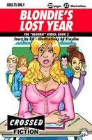 Blondie's Lost Year by JoeSixPack60