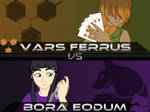 Backlog: OC VS: Vars Ferrus vs Bora Eodum