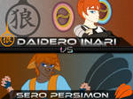 Backlog: Daidero Inari vs Sero Persimon