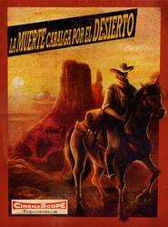 LA MUERTE CABALGA POR EL DESIERTO by judson8