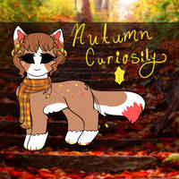 [T] Autumn Curiosity