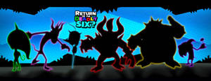 Return of the Deadly Six Preview