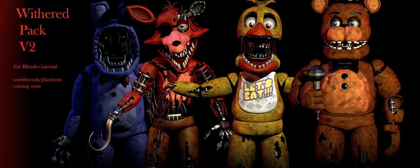 Fnaf 2 withered pack v2 full download fixed by - Download anime wallpaper pack ...
