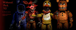 FNAF 2 Withered Pack V2 [FULL DOWNLOAD][FIXED]