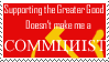 Doesn't make me a Communist by Csp499