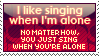 I like singing when I'm alone by HikariLleonie