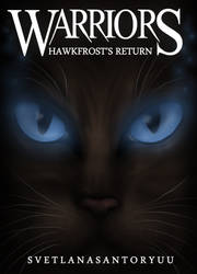 Warriors: Hawkfrost's Return Cover by CeruleanOasis