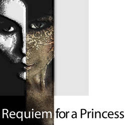 Requiem for a Princess by just-got-lucky