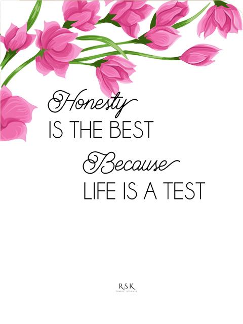 Honesty by RSKdesign